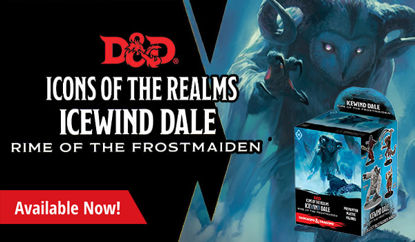 Icons of the Realms Icewind Dale: Rime of the Frostmaiden available now!