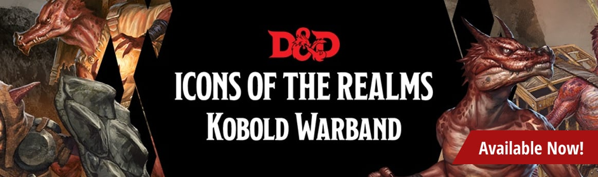 Dungeons and Dragons Icons of the Realms: Kobold Warband available now!