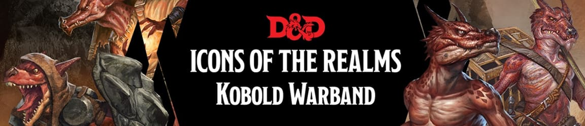 Dungeons and Dragons - Icons of the Realms: Kobold Warband