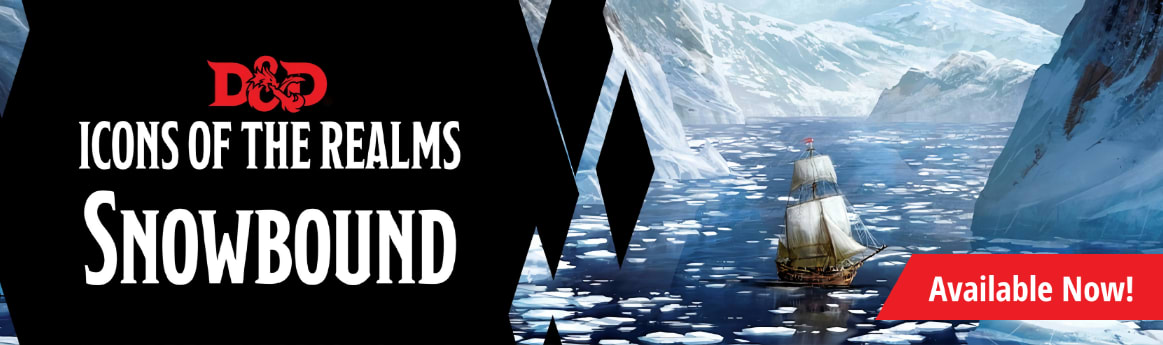 Dungeons and Dragons Icons of the Realms: Snowbound available now!