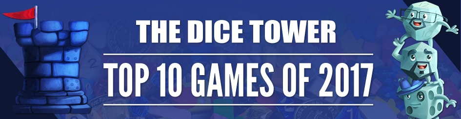 The Dice Tower: Top 10 Games of 2017