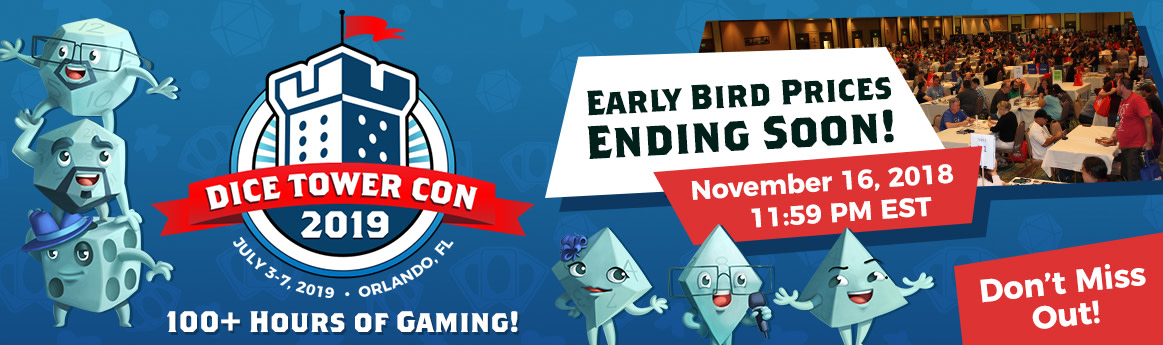 Dice Tower Con 2019 - Early Bird Ending Soon