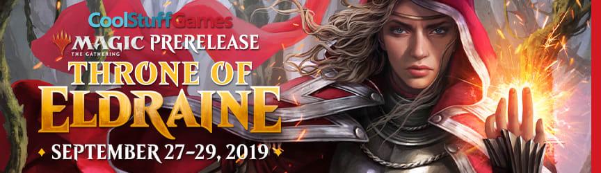 Cool Stuff Games Prerelease Throne of Eldraine