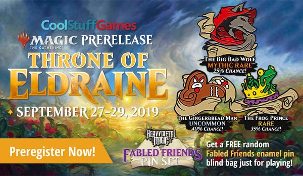 Cool Stuff Games Throne of Eldraine Prerelease