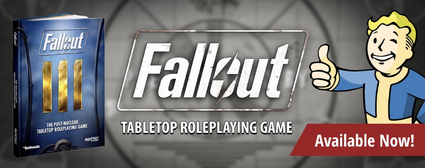 Fallout Tabletop Roleplaying Game Core Rulebook available now!