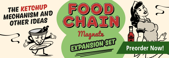 Preorder Food Chain Magnate: The Ketchup Mechanism and Other Ideas today
