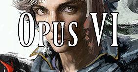 Opus VI