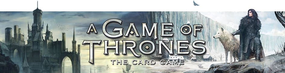 A Game of Thrones LCG