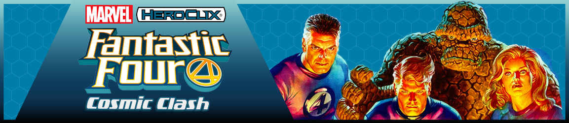 Heroclix: Fantastic Four Cosmic Clash Out Now!