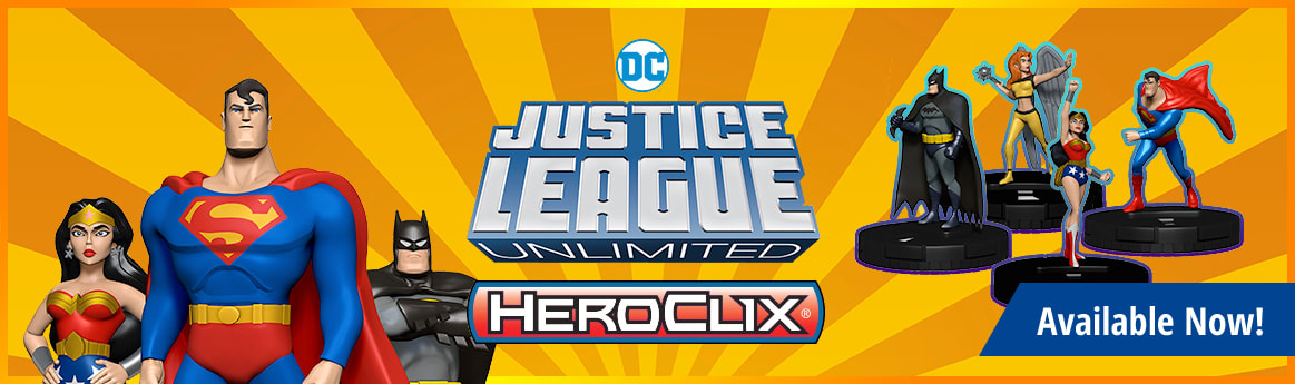DC HeroClix Justice League Unlimited available now!