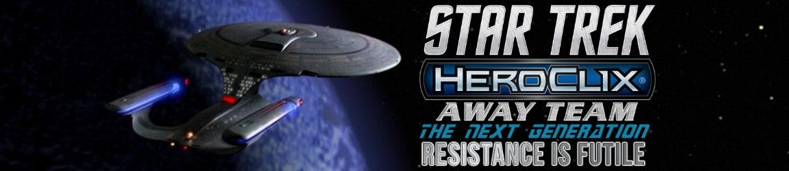 Heroclix - Star Trek Away Team: The Next Generation Resistance is Futile