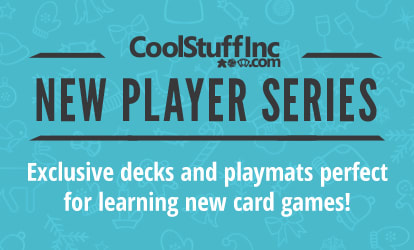 CoolStuffInc.com New Player Series