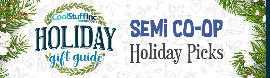Holiday Gift Guide - Semi Co-op Holiday Picks