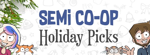 Semi Co-Op Holiday Picks