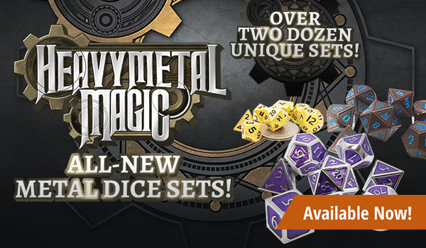 Heavy Metal Magic Metal Dice Sets available now
