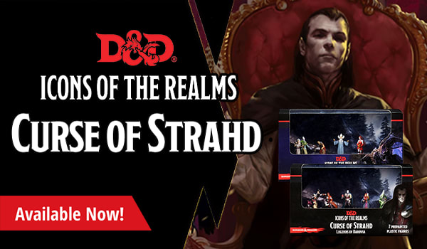 Icons of the Realms Curse of Strahd: Legends of Barovia available now!