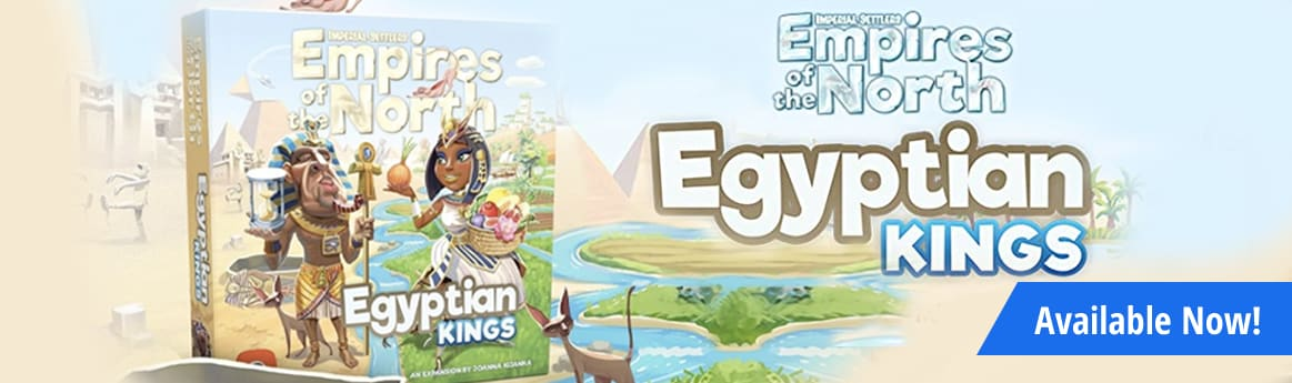 Imperial Settlers: Empires of the North - Egyptian Kings available now!