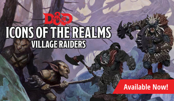 Dungeons & Dragons Icons of the Realms Monster Pack: Village Raiders available now