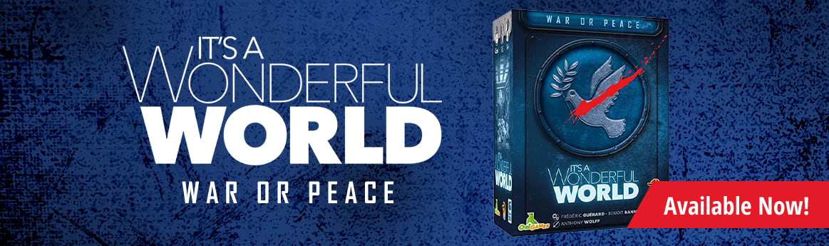 It's a Wonderful World: War or Peace Expansion available now!