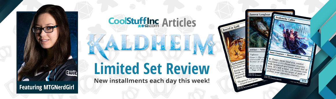 Kaldheim Limited Set Review with MTG Nerd Girl