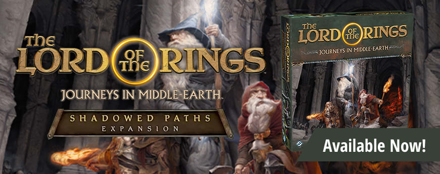 The Lord of the Rings: Journeys in Middle Earth Shadowed Paths Expansion available now!