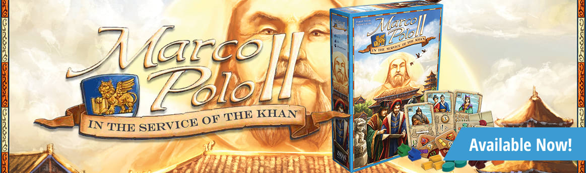 Marco Polo II: In the Service of the Khan available now!