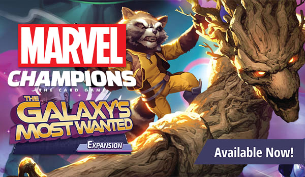 Marvel Champions: The Galaxy's Most Wanted Expansion available now!