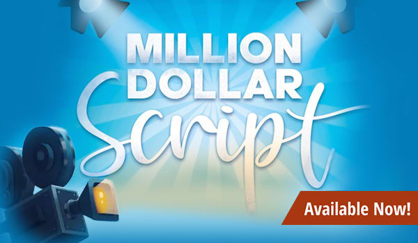 Million Dollar Script available now!