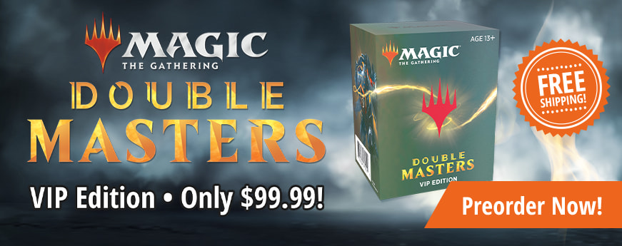 Preorder Double Masters VIP Edition for only $99.99!