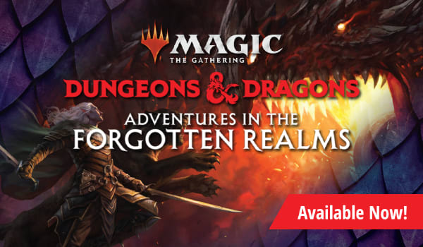 MTG Dungeons and Dragons: Adventures in the Forgotten Realms available now!
