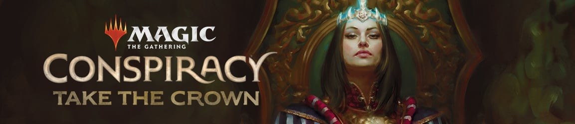 Magic: The Gathering - Conspiracy: Take the Crown