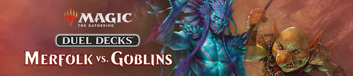 Magic: The Gathering - Duel Decks: Merfolk vs. Goblins