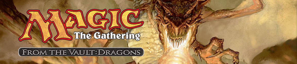 Magic: The Gathering - From the Vault: Dragons