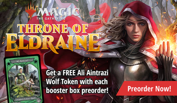 Throne of Eldraine - Get a Free Ali Aintrazi Token with each booster box preorder!