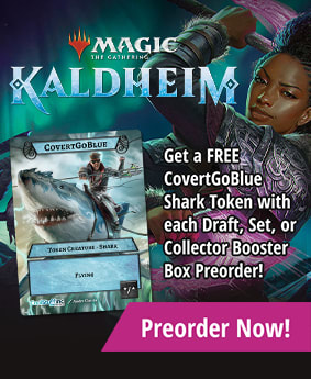 Preorder Kaldheim today! Get a free Covert Go Blue Shark token with each booster box preorder!