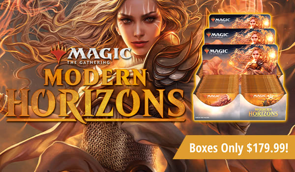 Modern Horizons Boxes Only $179.99!