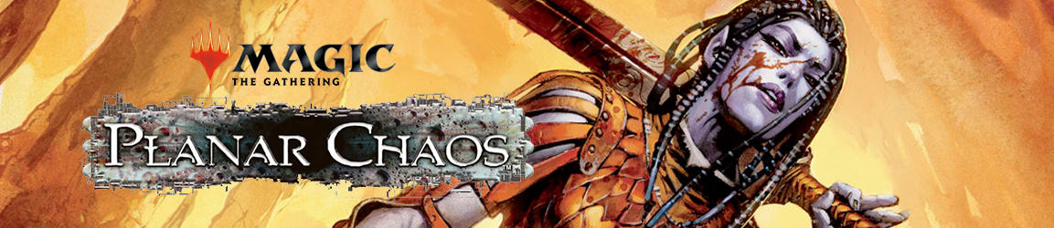 Magic: The Gathering - Planar Chaos