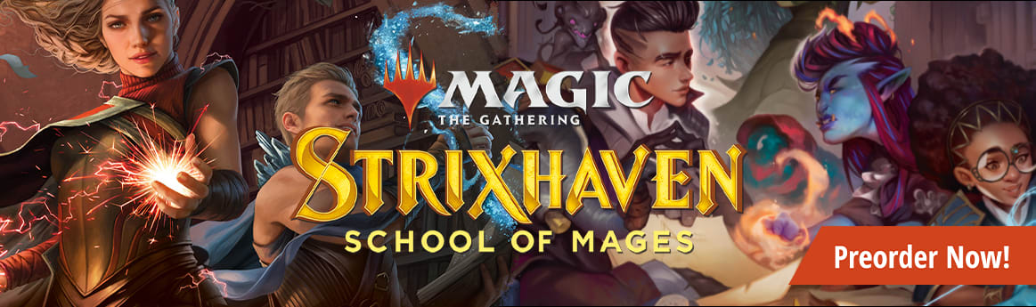 Preorder Strixhaven: School of Mages today!