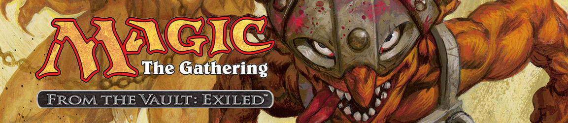 Magic: The Gathering - From the Vault: Exiled
