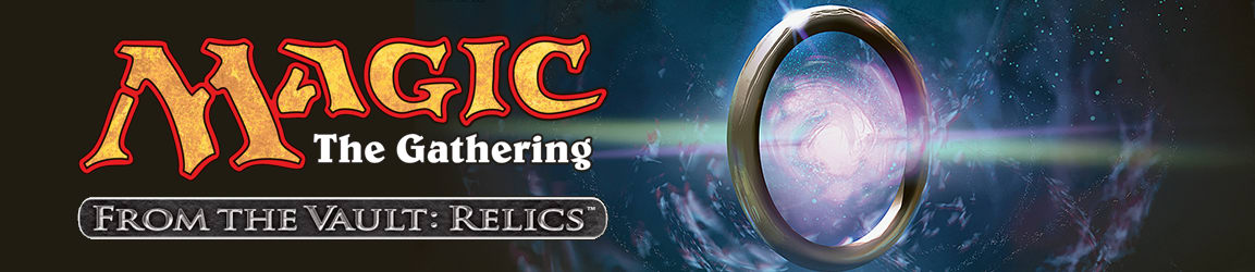 Magic: The Gathering - From the Vault: Relics
