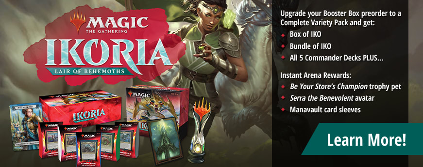 Upgrade your Ikoria booster box to a complete variety pack and get Arena awards