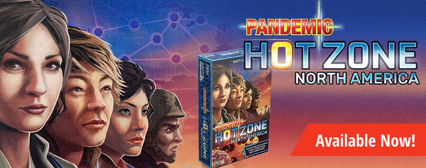Pandemic Hot Zone: North America available now!