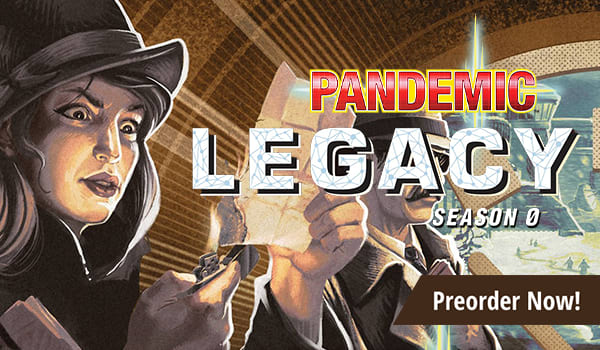 Preorder Pandemic Legacy Season 0 today!
