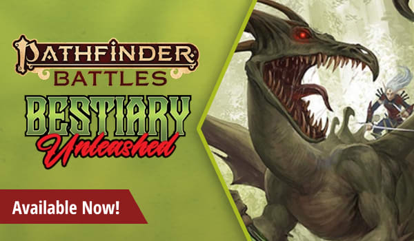 Pathfinder Battles Bestiary Unleashed available now!