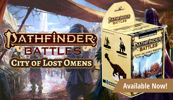 Pathfinder Battles City of Lost Omens availabe now!