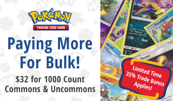 Buying 1000 Count Common and Uncommon Bulk for $32, trade bonus applies!