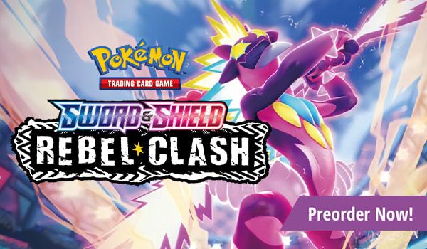 Preorder Sword and Shield Rebel Clash today