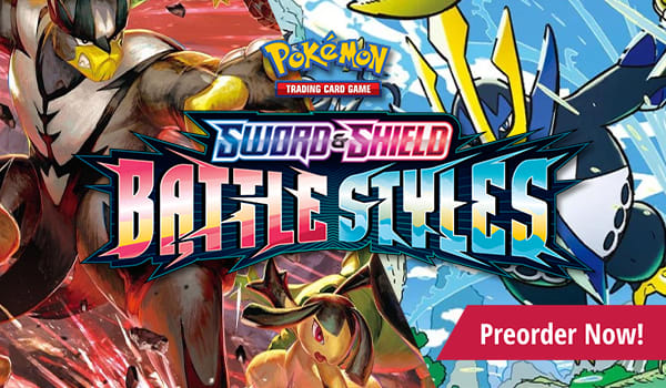 Preorder Sword and Shield Battle Styles today!