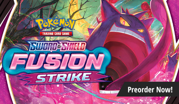 Preorder Pokemon Sword and Shield Fusion Strike today!