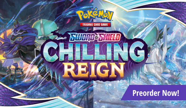 Preorder Sword and Shield Chilling Reign today!